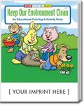 Keep Our Environment Clean Coloring and Activity Book -