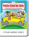 Buy Practice School Bus Safety Coloring and Activity Book